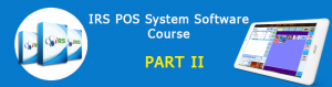 IRS POS System Software Tutorial Part I